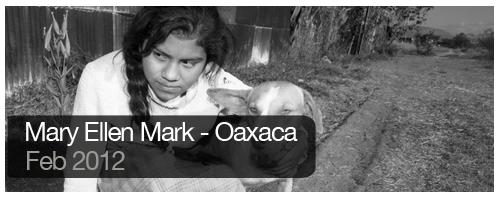Mary Ellen Mark - Oaxaca - Feb 2012 - students