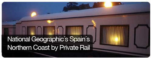 National Geographic´s Spain´s Northern Coast by Private Rail - trips